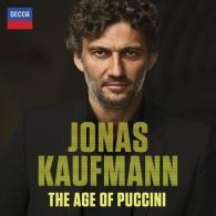 Jonas Kaufmann (Йонас Кауфман): The Age Of Puccini