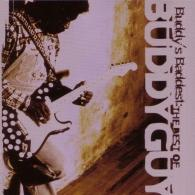 Buddy Guy (Бадди Гай): Buddy'S Baddest: The Best Of Buddy Guy