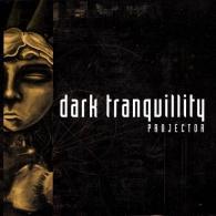 Dark Tranquillity (Дарк Транквилити): Projector