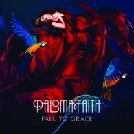 Paloma Faith (Палома Фейт): Fall To Grace