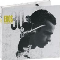 Eros Ramazzotti (Эрос Рамазотти): Eros: 30