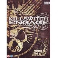Killswitch Engage (Киллсвитч Енгаге): Killswitch Engage: Set This World Ablaze