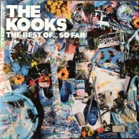 The Kooks (Зе Кукс): The Best Of... So Far