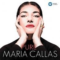 Maria Callas (Мария Каллас): Maria Callas - Pure