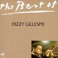 Dizzy Gillespie (Диззи Гиллеспи): The Best Of