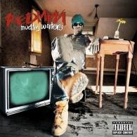 Redman (Рэдман): Muddy Waters