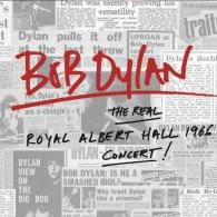 Bob Dylan (Боб Дилан): The Real Royal Albert Hall 1966 Concert