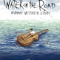 Eddie Vedder (Эдди Веддер): Water On The Road