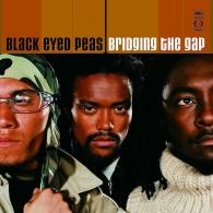 The Black Eyed Peas (Зе Блэк Ай Пис): Bridging The Gap