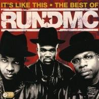 Run-D.M.C. (Ран Ди Эм Си): It'S Like This - The Best Of