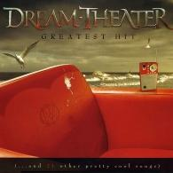 Dream Theater (Дрим Театр): Greatest Hit (...And 21 Other Pretty Cool Songs)