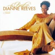 Dianne Reeves (Дайян Ривз): The Best Of