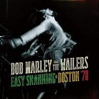 Bob Marley (Боб Марли): Easy Skanking In Boston '78