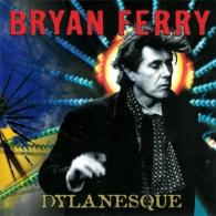 Bryan Ferry (Брайан Ферри): Dylanesque