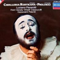 Luciano Pavarotti (Лучано Паваротти): Mascagni: Cavalleria Rusticana/Leoncavallo: Paglia