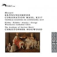 Christopher Hogwood (Кристофер Хогвуд): Mozart: Kronungmesse