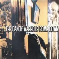 The Dandy Warhols: Come Down