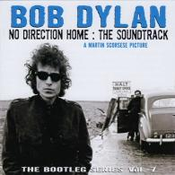 Bob Dylan (Боб Дилан): The Bootleg Series, Vol. 7. No Direction Home: The Soundtrack