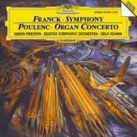 Seiji Ozawa (Сэйдзи Одзава): Franck: Symphony In D Minor/ Poulenc: Concerto For Organ