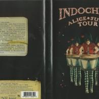 Indochine (Индошайн): Alice & June Tour