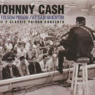 Johnny Cash (Джонни Кэш): At San Quentin /At Folsom Prison. 2 Classic Prison Concerts