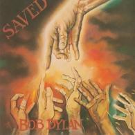 Bob Dylan (Боб Дилан): Saved