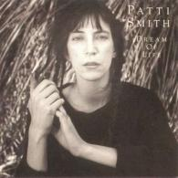 Patti Smith (Патти Смит): Dream Of Life