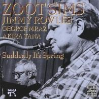 Zoot Sims (Зут Симс): Suddenly It's Spring