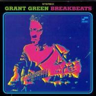 Grant Green (Грант Грин): Blue Break Beats