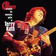 Chicago (Чикаго): Chicago Presents: The Innovative Guitar of Terry Kath