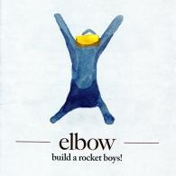 Elbow (Эльбов): Build A Rocket Boys!