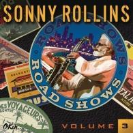 Sonny Rollins (Сонни Роллинз): Road Shows, Vol. 3