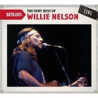Willie Nelson (Вилли Нельсон): Setlist: The Very Best Of Willie Nelson