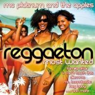 Mc Platinum (ЭмСи Платинум): Reggaeton - Most Wanted