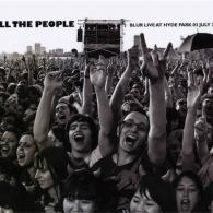 Blur (Блюр): All The People... Blur Live In Hyde Park 03 July 2009