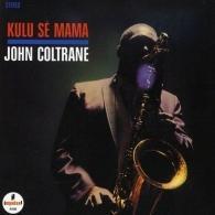 John Coltrane (Джон Колтрейн): Kulu Se Mama Reissue