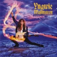 Yngwie Malmsteen (Ингви Мальмстин): Fire And Ice