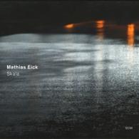 Mathias Eick (Матиас Эёк): Skala
