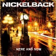 Nickelback (Никельбэк): Here And Now