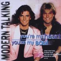 Modern Talking (Модерн Токинг): You're My Heart, You're My Soul