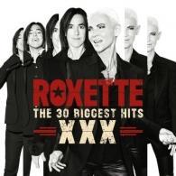 Roxette (Роксет): Xxx - The 30 Biggest Hits