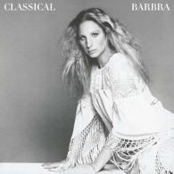 Barbra Streisand (Барбра Стрейзанд): Classical Barbra
