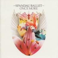Spandau Ballet (Спандау Баллет): Once More