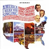 Frank Sinatra (Фрэнк Синатра): America, I Hear You Singing