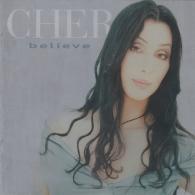 Cher (Шер): Believe