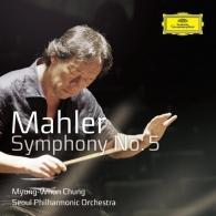 Myung-Whun Chung (Чон Мён Хун): Mahler: Symphony No.5