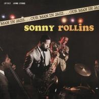 Sonny Rollins (Сонни Роллинз): Our Man In Jazz