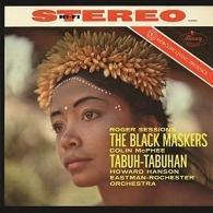 Howard Hanson (Ховард Хэнсон): Sessions: The Black Maskers; McPhee: Tabuh-Tabuhan