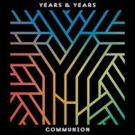 Years & Years: Communion