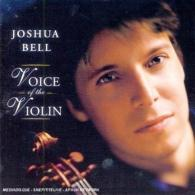 Joshua Bell (Джошуа Белл): Voice Of The Violin